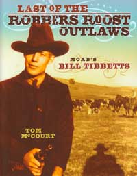 Last of the Robbers Roost Outlaws