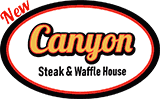 Canyon Steak & Waffle House